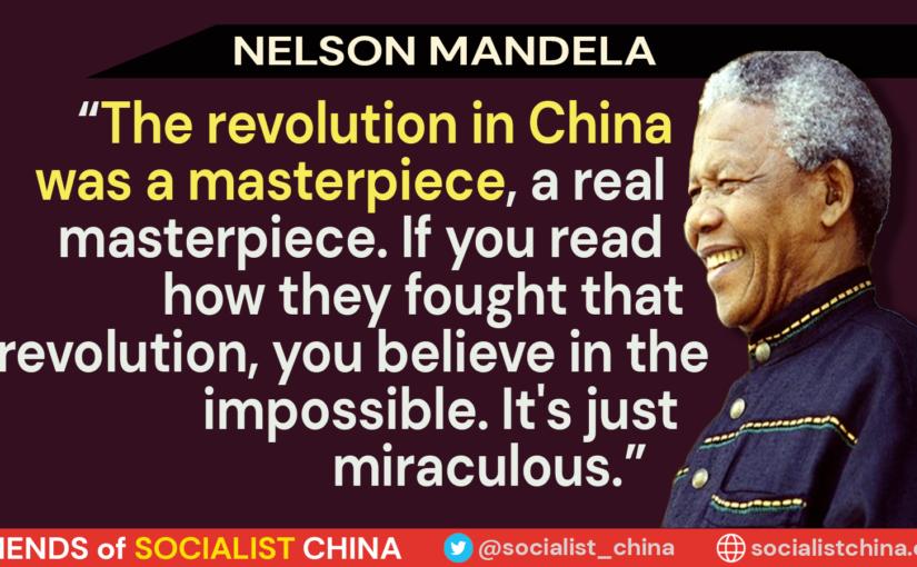 Nelson Mandela on the Chinese Revolution