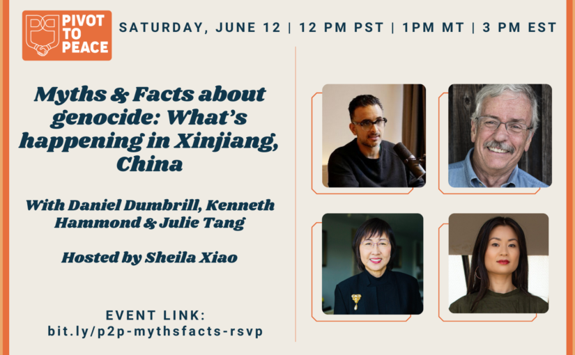 Pivot to Peace event: Myths & Facts about genocide – what's happening in Xinjiang
